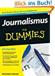 Journalismus f�r Dummies (Fur Dummies)
