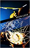 img - for Sacrifice: A Season is a Lifetime book / textbook / text book