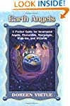 Earth Angels: A Pocket Guide for Inca...
