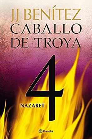 Amazon.com: Nazaret. Caballo de Troya 4 (Spanish Edition) eBook: J.J