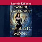 Haunted Moon: Otherworld Series, Book 13 | [Yasmine Galenorn]