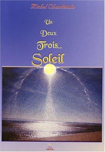 Un, Deux, Trois... Soleil (French Edition)