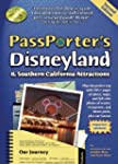 PassPorter's Disneyland and Southern...