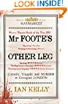 Mr Foote's Other Leg: Comedy, tragedy...