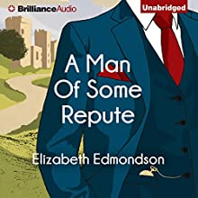 A Man of Some Repute: A Very English Mystery, Book 1 (       UNABRIDGED) by Elizabeth Edmondson Narrated by Michael Page