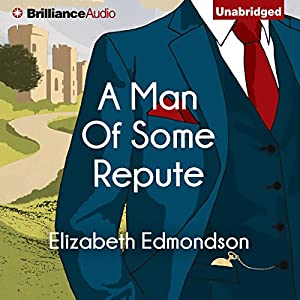 A Man of Some Repute: A Very English Mystery, Book 1 Audiobook by Elizabeth Edmondson Narrated by Michael Page