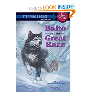 Balto and the Great Race (Stepping Stone) by Elizabeth Cody Kimmel