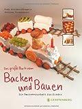 Ruth Kreider-Stempfle Das groÃe Buch vom Backen und Bauen: Die Backwerkstatt für Kinder