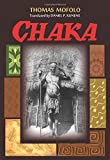 img - for Chaka by Thomas Mofolo (2013) Paperback book / textbook / text book