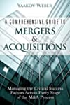 A Comprehensive Guide to Mergers &amp; Ac...