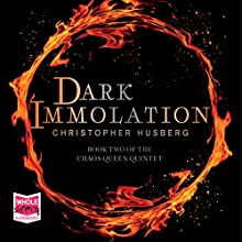 Dark Immolation: Chaos Queen, Book 2 Audiobook by Christopher Husberg Narrated by Adam Verner