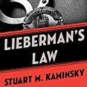 Lieberman's Law: The Abe Lieberman Mysteries Audiobook by Stuart M. Kaminsky Narrated by Richard Ferrone