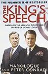 The King's Speech: Based on the Recen...