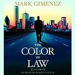 The Color of Law: A Novel | Mark Gimenez