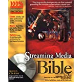 Streaming Media Bible ~ Steve Mack