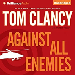 Against All Enemies | [Tom Clancy, Peter Telep]