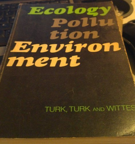 Ecology, Pollution, Environment (Saunders Golden Series)
