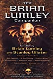The Brian Lumley Companion (0312856709) by Lumley, Brian