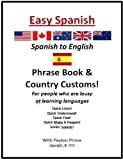 img - for EASY SPANISH to ENGLISH Phrase Book & Country Customs book / textbook / text book
