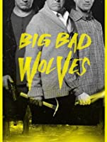 Big Bad Wolves (Watch Now While It's in Theaters) [HD]