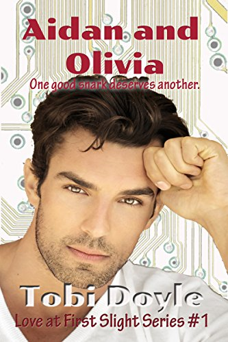 Book: Love at First Slight - Aidan and Olivia's Story by Tobi Doyle