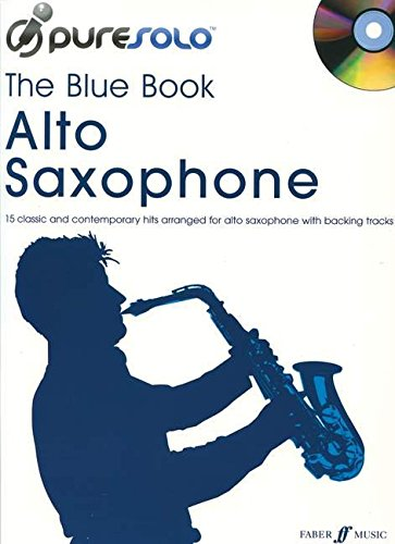 The Blue Book: Alto Saxophone/CD (Pure Solo)
