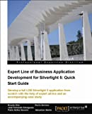 Expert Line of Business Application Development for Silverlight 5: Quick Start Guide