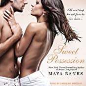 Sweet Possession: Sweet Series, Book 5 | Maya Banks