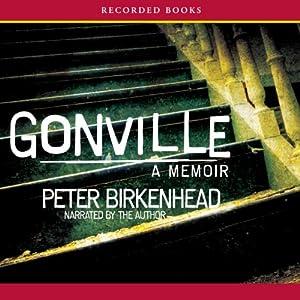 Gonville: A Memoir | [Peter Birkenhead]