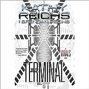 Terminal: A Virals Novel | Kathy Reichs, Brendan Reichs