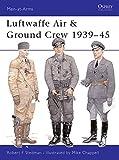 Luftwaffe Air & Ground Crew 1939-45 (Men-at-Arms)