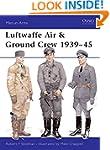 Luftwaffe Air & Ground Crew 1939-45