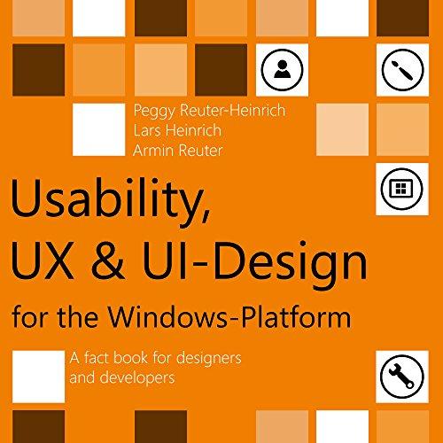 usability-ux-ui-design-for-the-windows-platform-a-fact-book-for-designers-and-developers-english-edi