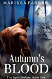 Autumn's Blood (The Spirit Shifters Book 1)