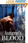 Autumn's Blood: The Spirit Shifters,...