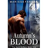 Autumn's Blood (The Spirit Shifters Book 1) ~ Marissa Farrar