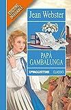 Pap� Gambalunga (Classici)