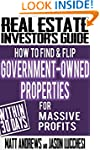Real Estate Investor's Guide: How to...