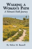 Walking A Womans Path: A Womans Faith Journey