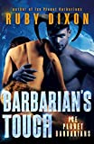 Barbarian's Touch: A SciFi Alien Romance (Ice Planet Barbarians Book 8)