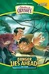Danger Lies Ahead! (Adventures in Ody...