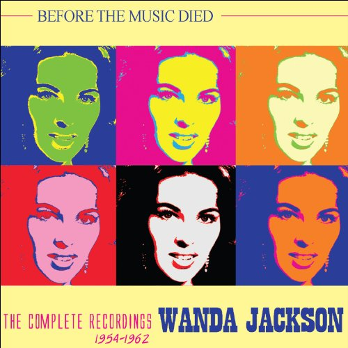 Wanda Jackson - Right Or Wrong - Disk 4 (Bear Family BCD 15629 DI) - Zortam Music
