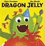 img - for Dragon Jelly book / textbook / text book