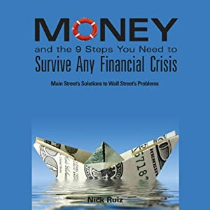 Money and the 9 Steps You Need to Survive Any Financial Crisis Audiobook