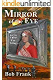 Mirror of the Eye (Third Eye Trilogy Book 3)
