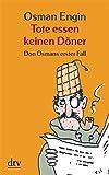 Tote essen keinen D�ner: Don Osmans erster Fall Kriminalroman