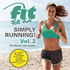 Fit For Fun - Simply Running! - Die Musik zum Laufen, Vol. 2 [Explicit]