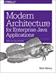 Modern Architecture for Enterprise Ja...