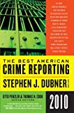 The Best American Crime Reporting 2010 (0061490865) by Penzler, Otto