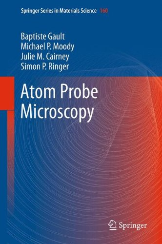 Atom Probe Microscopy (Springer Series In Materials Science)